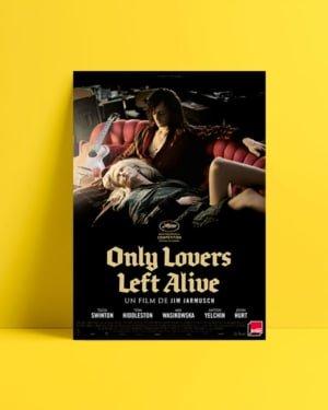 Sadece Aşıklar Hayatta Kalır afiş