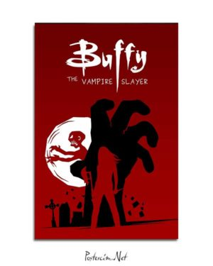 Buffy The Vampire Slayer posteri