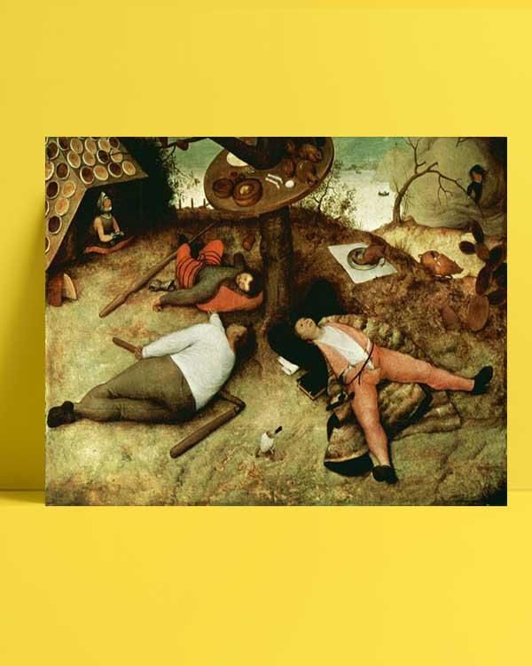 Pieter Brueghel - Rahatlık ve Huzur Diyarı afişi