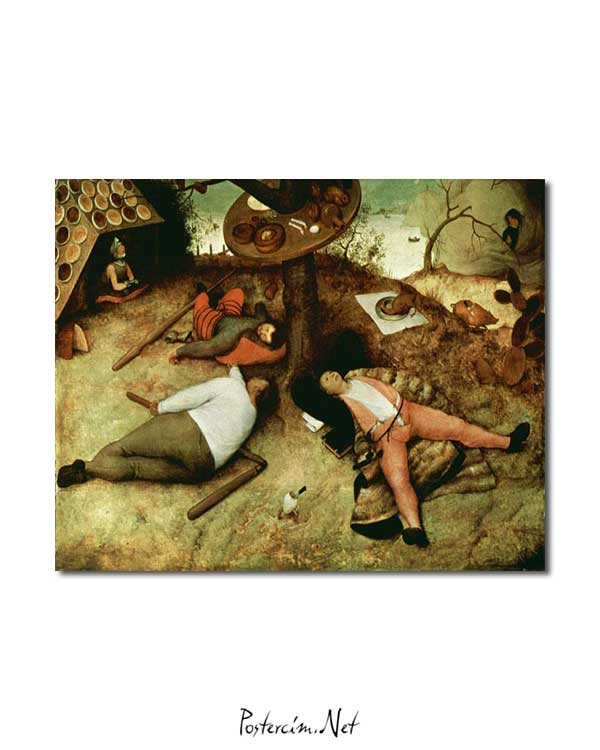 Pieter Brueghel - Rahatlık ve Huzur Diyarı posteri