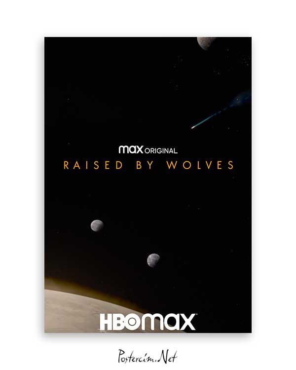 Raised by Wolves 2020 Poster Satın Al