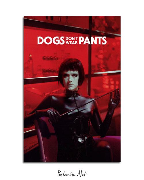 Dogs don't wear pants afişi